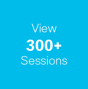 View 300+ Sessions