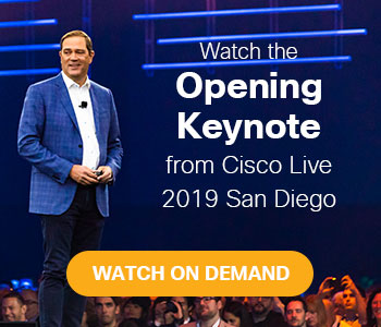 Watch the Opening Keynote from Cisco Live 2019 San Diego